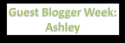 Ashley guest blogging week