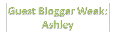 Ashley guest blogging week