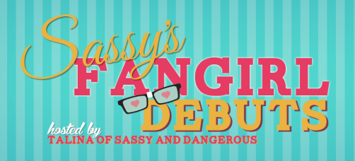 sassy's fangirl debut