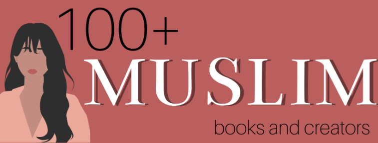 100 Muslim Books and Creators