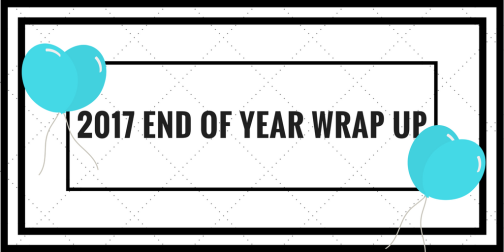 2017 End of Year Wrap Up