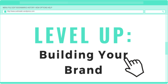 LEVEL UP - Building Your Brand