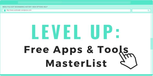 LEVEL UP - Free Blogging Apps & Tools MasterList