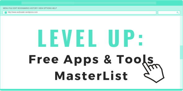 LEVEL UP - Free Blogging Apps & Tools MasterList