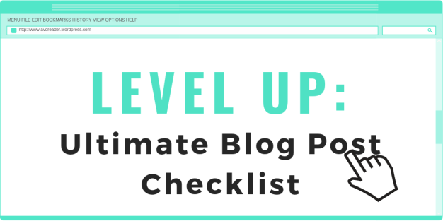 LEVEL UP - Ultimate Blog Post Checklist