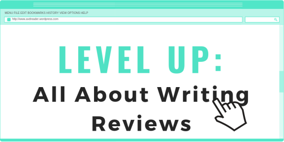 LEVEL UP - All About Writing Reviews