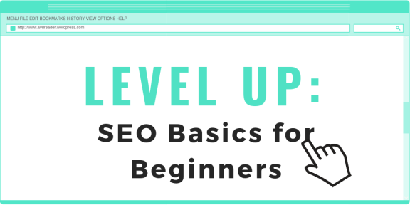 LEVEL UP - SEO Basics for Beginners