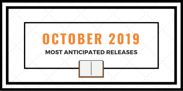 October 2019 - Most Anticipated Releases