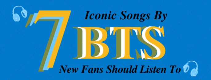 7 Iconic Songs by BTS New Fans Should Listen To
