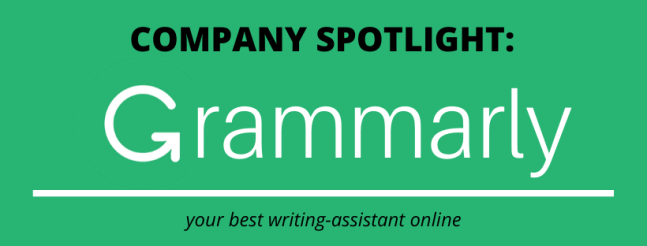Company Spotlight - Grammarly